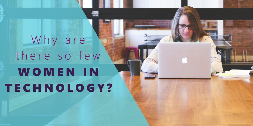 why are there so few women in technology