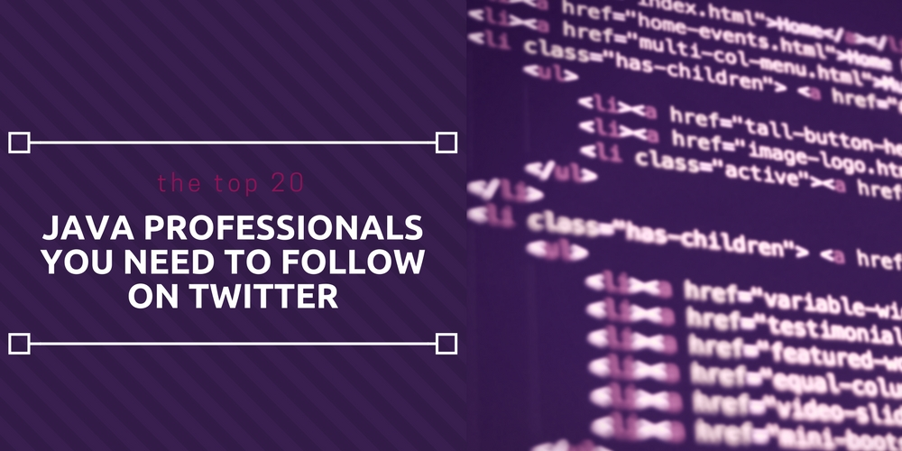 top 20 Java professionals you need to follow on Twitter